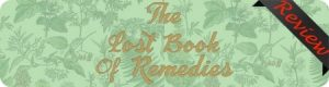 Claude Davis's The Lost Book of Remedies